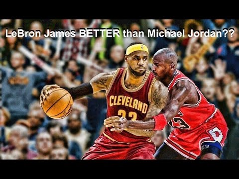 Is LeBron James BETTER than Michael Jordan??? 10 Reasons why this may be true