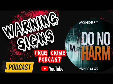 Warning Signs  | Latest Episode from Do No Harm | Podcast