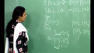 Mod-01 Lec-17 Addition Of Angular Momenta - I