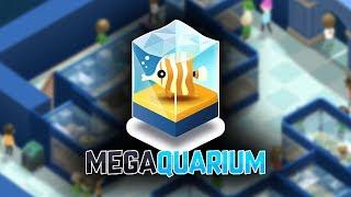 THE BEST AQUARIUM?   MEGAQUARIUM Gameplay / Let's Play PC #1