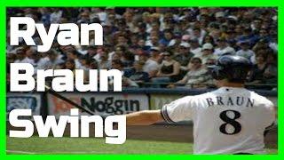 Ryan Braun | Swing Like the Greats