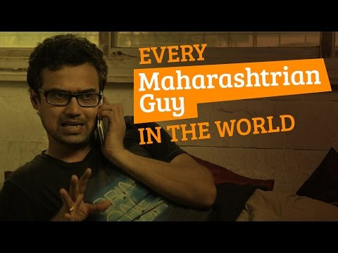 every - SUBSCRIBE to Being Indian Channel by CLICKING the Link Below - http://goo.gl/qhzVAiou #BeingIndian comes back with Every Mahrashtrain Guy In The World, an addition to Every Indian In The...