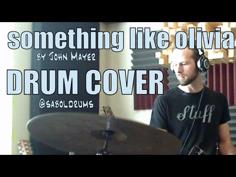 Something Like Olivia - Will Sabol Drum Cover