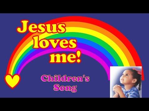 Jesus Loves Me -  Children's Song (with Lyrics)