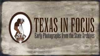 Early (TX) United States  city pictures gallery : Texas In Focus: Early Photography from the State Archives