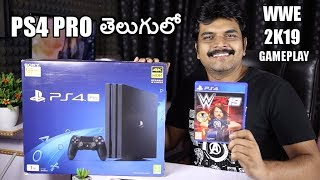 PlayStation 4 Pro (PS4PRO) Unboxing & Setup with WWE2K19 Gameplay ll in telugu ll