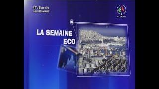 La Semaine Eco | Émission du 08 Avril 2021