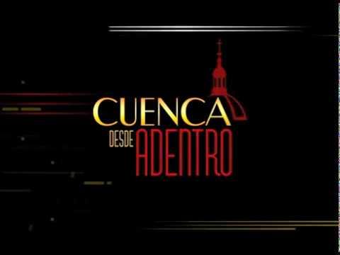 Cuenca Desde Adentro por Telerama