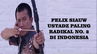 Video Astaghfirullah ! Felix Siauw dianggap Ustadz paling radikal No. 2 di Indonesia MP3, 3GP, MP4, WEBM, AVI, FLV April 2019