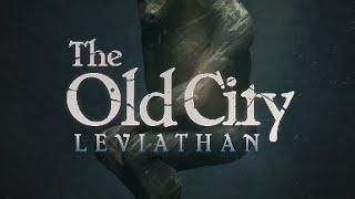 Видео The Old City: Leviathan