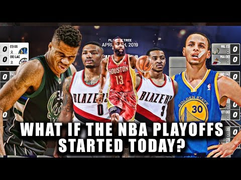 What If The 2019 NBA Playoffs Started Today?