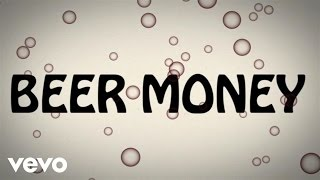Kip Moore - Beer Money (Lyric Video)