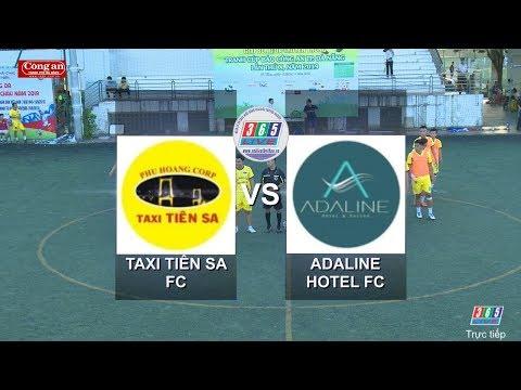 Highlight  Taxi Tiên Sa vs Adaline Hotel  Giải bóng đá Cup Báo Công An Đà Nẵng lần X năm 2019