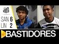 Santos 6 x 2 Linense   BASTIDORES
