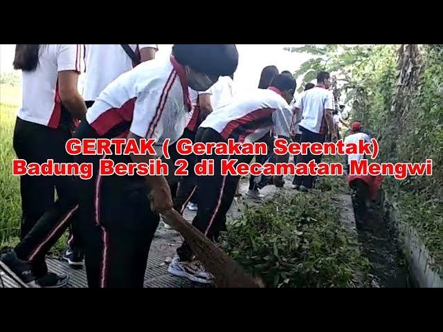 DLHK-BADUNG-NEWS--GERTAK-2-WILAYAH-KECAMATAN-MENGWI.html
