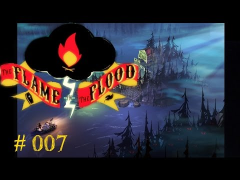 Let's Play The Flame in the Flood #007 - Harter Überlebenskampf (видео)