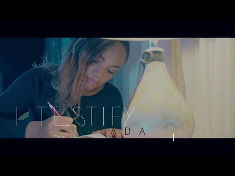 ADA - I TESTIFY ( The Official Music Video) (видео)
