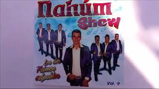 EL 24 DE JUNIO NAHUM SHOW