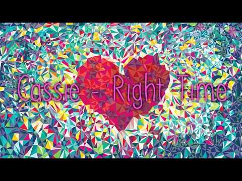 Tekst piosenki Cassie - Right Time po polsku