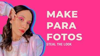 STEAL THE LOOK apresenta: como fazer um make para fotos