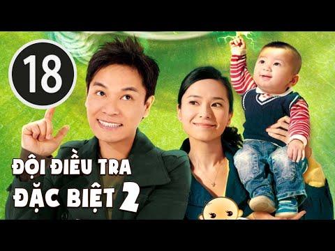 Đội điều tra đặc biệt II 18/25 (tiếng Việt); DV chính: Quách Tấn An , Quách Thiện Ni; TVB/2009 - Thời lượng: 43 phút.