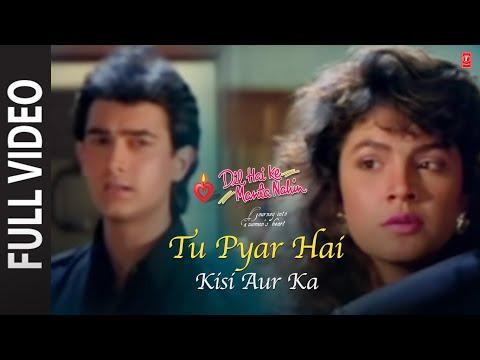 Video Tu Pyar Hai Kisi Aur Ka (Full Song) Film - Dil Hai Ke Manta Nahin download in MP3, 3GP, MP4, WEBM, AVI, FLV January 2017