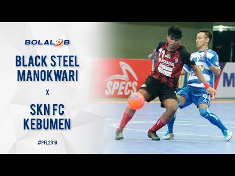 FINAL FOUR! Black Steel Manokwari (1) Vs (2) SKN FC Kebumen - Highlights Pro Futsal League 2018