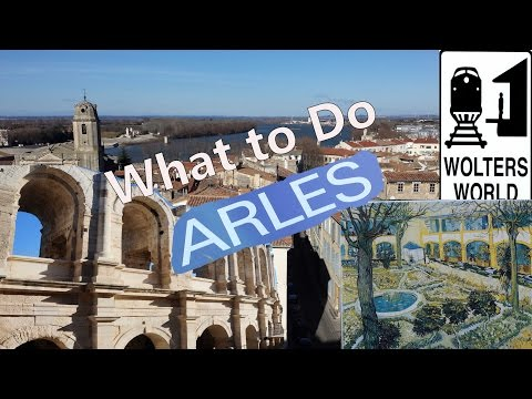 What to See & Do in Arles