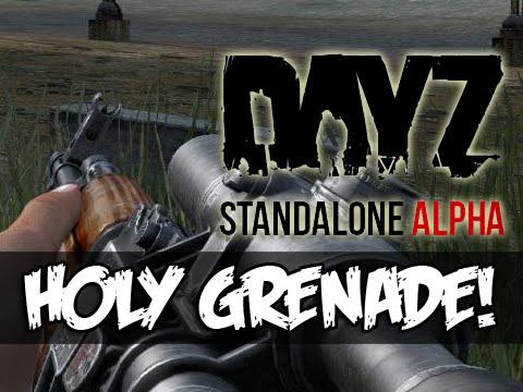 DayZ Standalone – HOLY GRENADE!