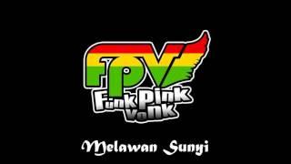 Download lagu Funk Pink Vonk Melawan Sunyi Urban Reggae Tangerang Mp3