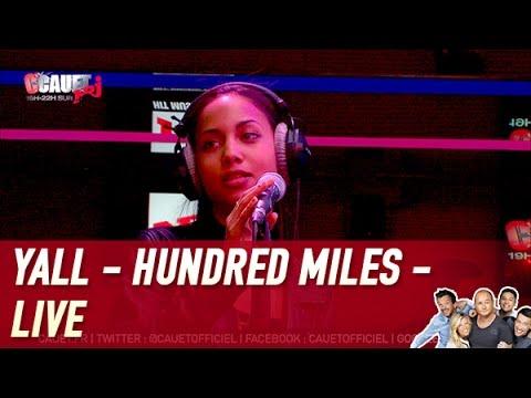 Yall Ft. Gabriela Richardson - Hundred Miles - Live - C'Cauet sur NRJ