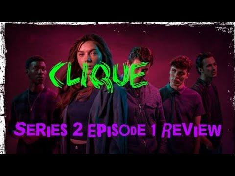 NEW: Clique Series 2 Episode 1 (2018) Review