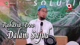 Video Rahasia Doa Dalam Sujud - Ust Adi Hidayat Lc MA MP3, 3GP, MP4, WEBM, AVI, FLV September 2018