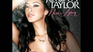 Jordyn Taylor - Never Again (Snipped)