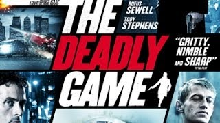 Nonton The Deadly Game Trailer    On Blu Ray   Dvd January 6 Film Subtitle Indonesia Streaming Movie Download