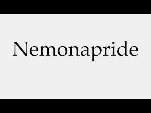 How to Pronounce Nemonapride