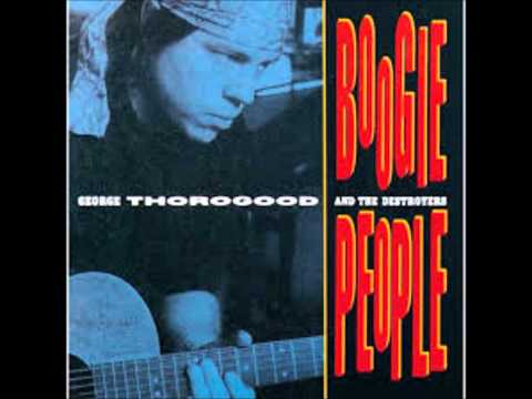 GEORGE THOROGOOD & THE DESTROYERS (U.S) - Born In Chicago