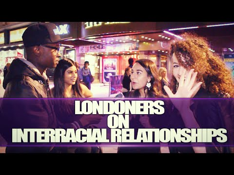 LONDONERS ON INTERRACIAL RELATIONSHIPS (видео)
