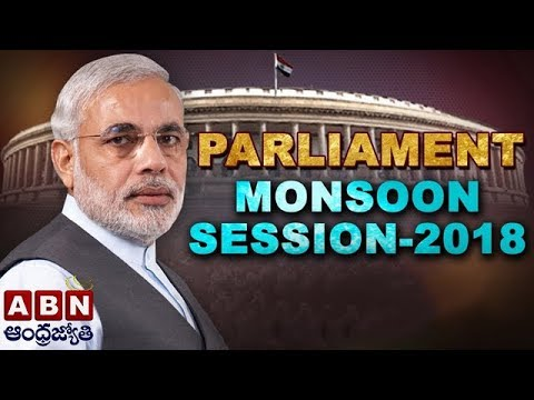 Parliament LIVE   Monsoon Session Of Parliament 2018   ABN LIVE