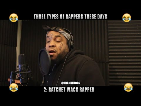 Only three types of rappers nowadays