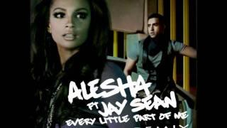 Alesha Dixon & Jay Sean - Every Little Part Of Me (Nir Ozer Remix)