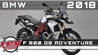 9. 2018 BMW F 800 GS ADVENTURE Review Rendered Price Release Date