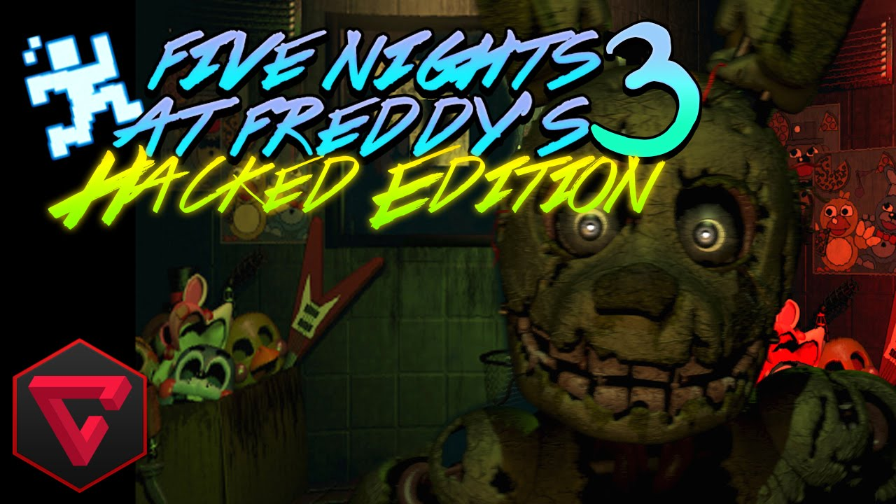 FIVE NIGHTS AT FREDDY'S 3 (HACKED EDITION)   iTownGamePlay
