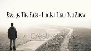 Escape The Fate - Harder Than You Know (Lyrics Terjemahan) Indonesia