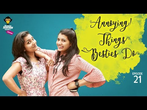 Annoying Things Besties Do || DJ Women