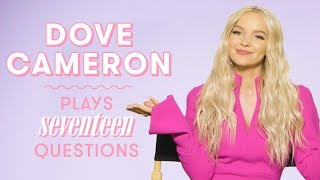 Dove Cameron Talks Descendants, Boyfriend Thomas Doherty, and More | 17 Questions by Seventeen Magazine