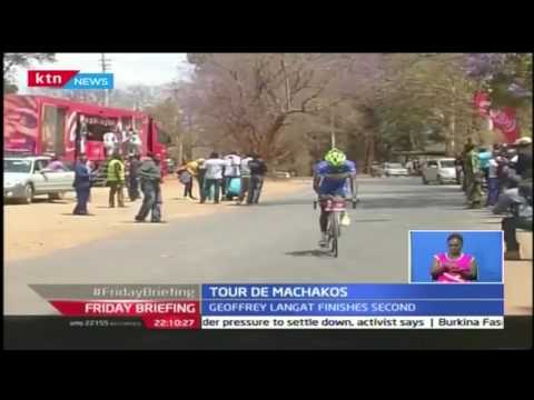 Friday Briefing: Geoffrey Langat finishes second in day two of tour de Machakos