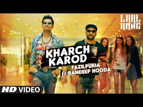 Video Kharch Karod Starring Randeep Hooda, Fazilpuria   LAAL RANG   Vipin Patwa   T-Series download in MP3, 3GP, MP4, WEBM, AVI, FLV January 2017