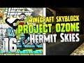 Hermit Skies | MEGA INSTALLATION! | #16 | Project Ozone Lite | Modded Minecraft