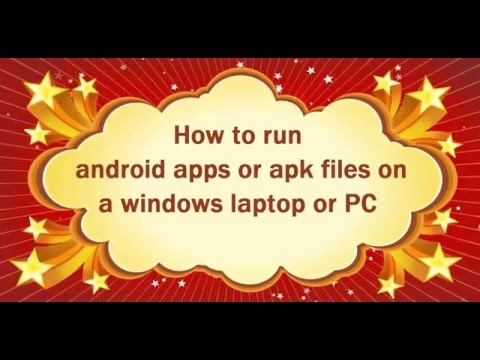 How to run android apps or apk files on a Windows and Mac or laptop or PC [HD]